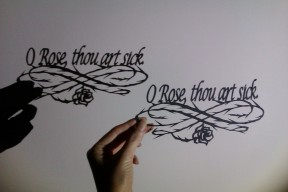 O Rose, thou art sick